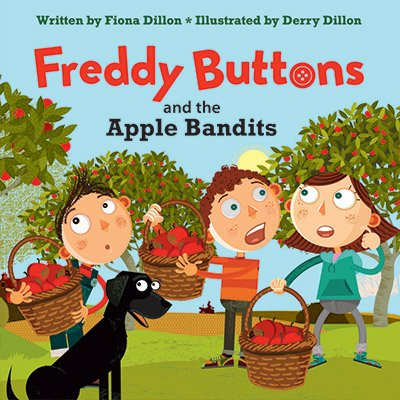 Freddy Buttons and the Apple Bandits (book 5)